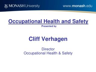 Occupational Health and Safety Presented by