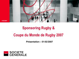 Sponsoring Rugby   Coupe du Monde de Rugby 2007