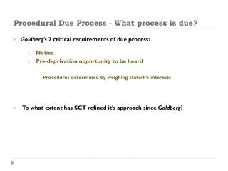 Procedural Due Process - What process is due?