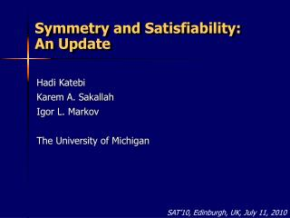 Symmetry and Satisfiability: An Update