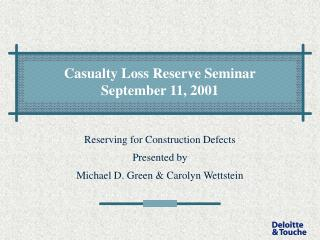 Casualty Loss Reserve Seminar September 11, 2001