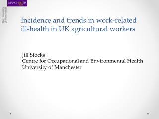 Incidence and trends in work-related ill-health in UK agricultural workers