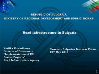 Road infrastructure in Bulgaria