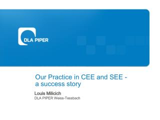 Our Practice in CEE and SEE - a success story