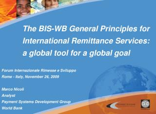 The BIS-WB General Principles for International Remittance Services: a global tool for a global goal