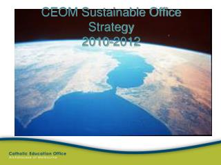 CEOM Sustainable Office Strategy 2010-2012