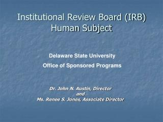 Institutional Review Board (IRB) Human Subject