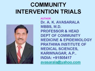 COMMUNITY INTERVENTION TRIALS