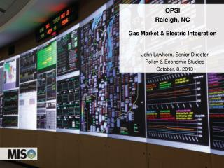 OPSI Raleigh, NC  Gas Market & Electric Integration