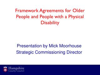 Framework Agreements for Older People and People with a Physical Disability