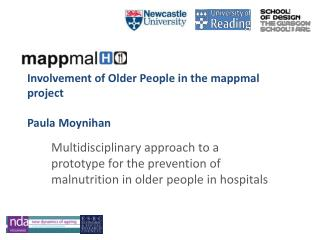 Involvement of Older People in the mappmal project Paula Moynihan