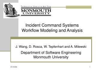Incident Command Systems  Workflow Modeling and Analysis