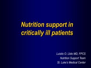 Nutrition support in  critically ill patients