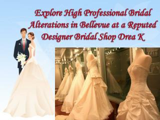 Reputed Designer Bridal Shop Drea K