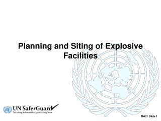 Planning and Siting of Explosive Facilities