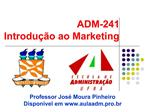 ADM-241 Introdu  o ao Marketing