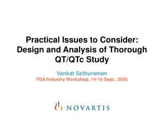 Practical Issues to Consider: Design and Analysis of Thorough QT/QTc Study
