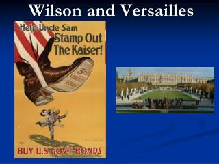 Wilson and Versailles
