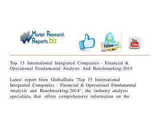 Top 15 International Integrated Companies - Financial & Oper