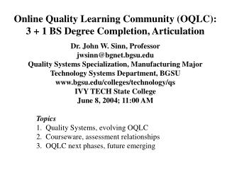 Online Quality Learning Community (OQLC): 3 + 1 BS Degree Completion, Articulation