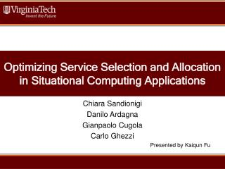 Optimizing Service Selection and Allocation in Situational Computing Applications