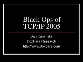 Black Ops of TCP/IP 2005
