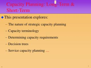 Capacity Planning: Long-Term & Short-Term