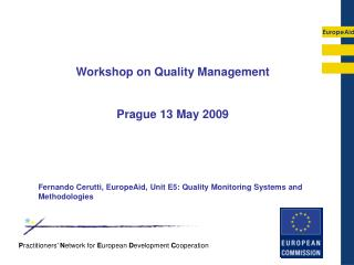 Workshop on Quality Management Prague 13 May 2009