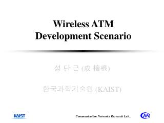 Wireless ATM  Development Scenario