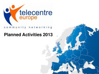 Planned Activities 2013