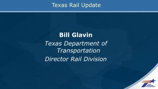 Texas Rail Update