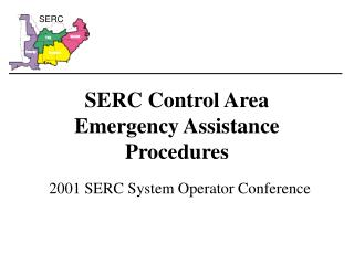 SERC Control Area Emergency Assistance Procedures