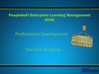 PeopleSoft Enterprise Learning Management (ELM)
