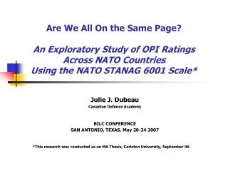 Julie J. Dubeau Canadian Defence Academy BILC CONFERENCE SAN ANTONIO, TEXAS, May 20-24 2007