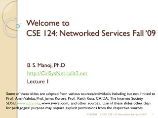Welcome to  CSE 124: Networked Services Fall '09