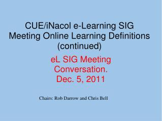 eL  SIG Meeting Conversation. Dec. 5, 2011