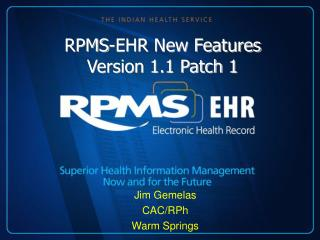 RPMS-EHR New Features Version 1.1 Patch 1