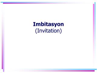 Imbitasyon (Invitation)