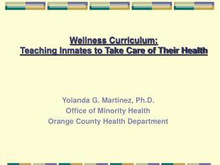 Wellness Curriculum: Teaching Inmates to Take Care of Their Health