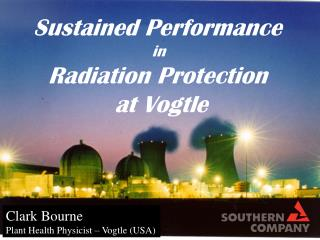 Sustained Performance  in  Radiation Protection  at Vogtle