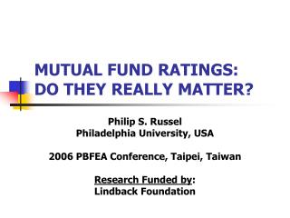 MUTUAL FUND RATINGS: DO THEY REALLY MATTER