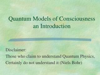 Quantum Models of Consciousness  an Introduction