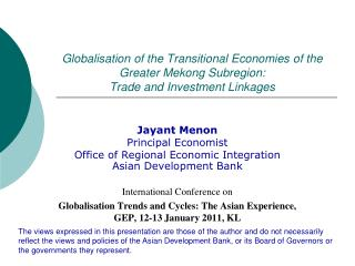 Jayant Menon Principal Economist  Office of Regional Economic Integration  Asian Development Bank