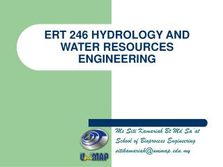 ERT 246 HYDROLOGY AND WATER RESOURCES ENGINEERING