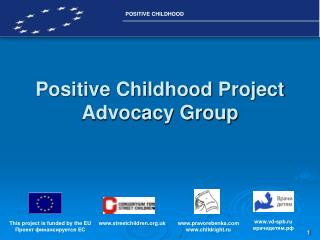 Positive Childhood Project Advocacy Group