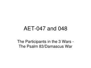 AET-047 and 048