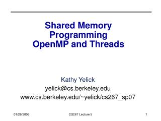 Shared Memory  Programming OpenMP and Threads