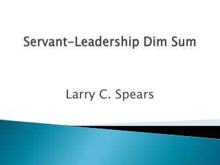 Servant-Leadership Dim Sum