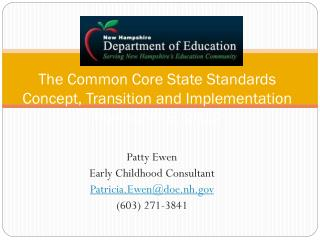 The Common Core State Standards Concept, Transition and Implementation November 6, 2012