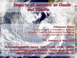 Impacts of Aerosols on Clouds and Climate
